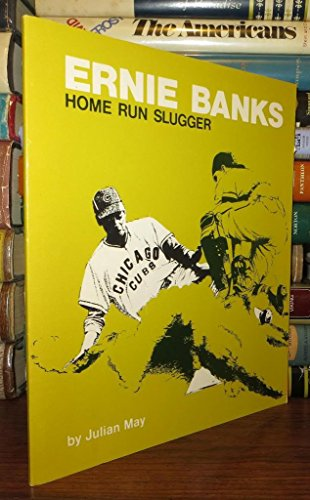 9780913940006: Ernie Banks, home run slugger