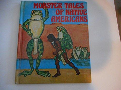 Monster Tales of Native Americans: Ian Thorne; Barbara Howell Furan