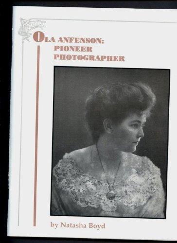 9780913945599: Ola Anfenson: Pioneer Photographer (Western Colorado Through the Lens of Her Camera)