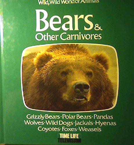 Bears & Other Carnivores (Wild, Wild World: Tanner, Ogden