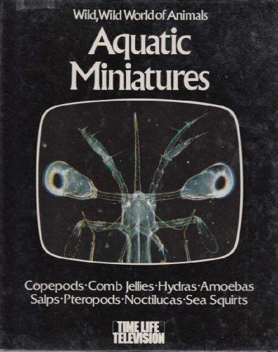 9780913948255: Aquatic Miniatures (Wild, wild world of animals)