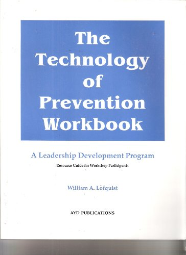 The Technology of Prevention Workbook: Lofquist, William