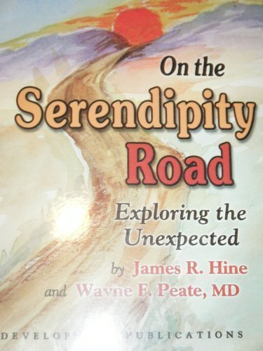 9780913951057: On the Serendipity Road: Exploring the Unexpected