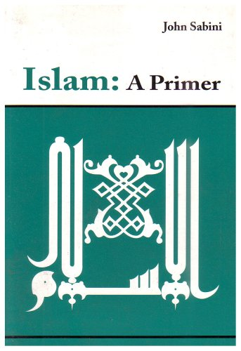 9780913957172: Islam: A Primer
