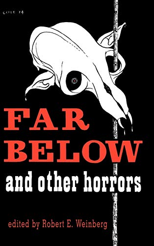 9780913960059: Far Below and Other Horrors from the Pulps
