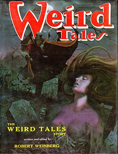 9780913960165: The weird tales story