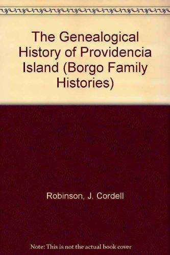 9780913960424: The Genealogical History of Providencia Island (Borgo Family Histories)