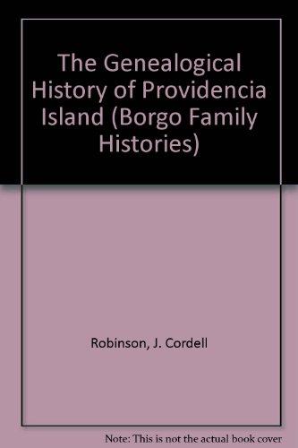 9780913960431: The Genealogical History of Providencia Island (Borgo Family Histories)