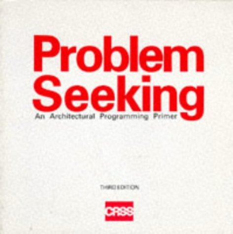 9780913962879: Problem Seeking: An Architectural Programming Primer