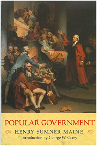 Popular Government: An Inquiry into the Conditions Necessary for the Success of Representative Go...
