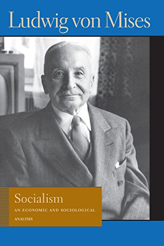 9780913966624: Socialism: An Economic and Sociological Analysis (Lib Works Ludwig Von Mises CL)