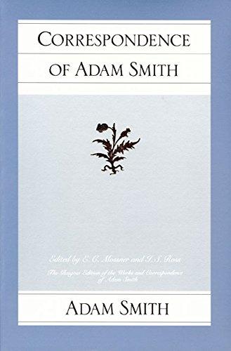 Correspondence of Adam Smith (The Glasgow Edition: Smith, Adam