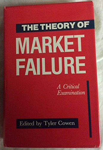 9780913969137: The Theory of Market Failure: A Critical Examination