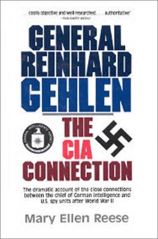 9780913969304: General Reinhard Gehlen: The CIA Connection