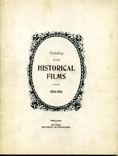 Historical Films Catalog 1894-1915: Anonymous
