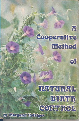 A Cooperative Method of Natural Birth Control: Margaret Nofzinger