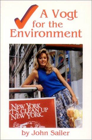 A Vogt for the Environment: John Sailer