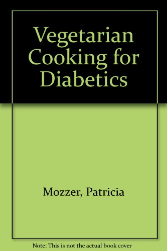 9780913990476: Vegetarian Cooking for Diabetics