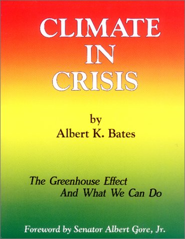 9780913990674: Climate in Crisis: The Greenhouse Effect and What We Can Do