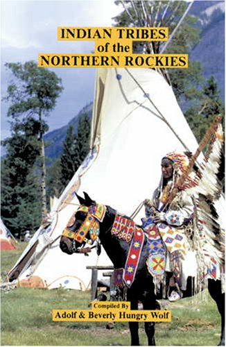 9780913990742: Indian Tribes of the Northern Rockies