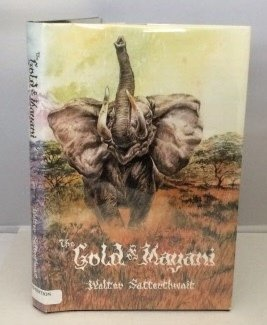 The Gold of Mayani: The African stories of Walter Satterthwait: Satterthwait, Walter