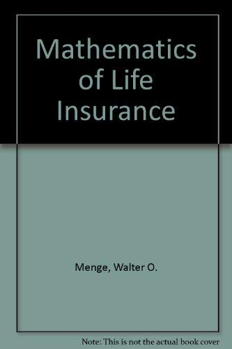 9780914004004: Mathematics of Life Insurance