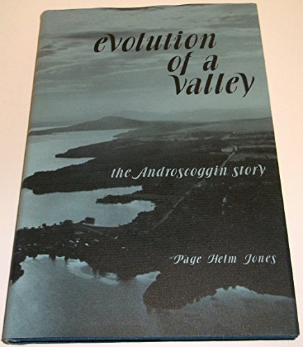9780914016168: Evolution of a valley: The Androscoggin story