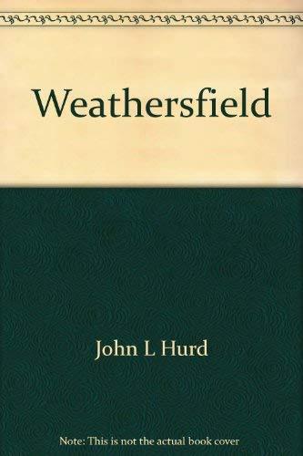 Weathersfield (2 Volume Set): Hurd, John L
