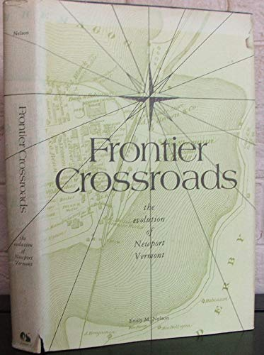 Frontier crossroads: Emily M Nelson