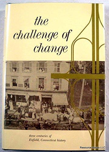 The Challenge of change: Three centuries of
