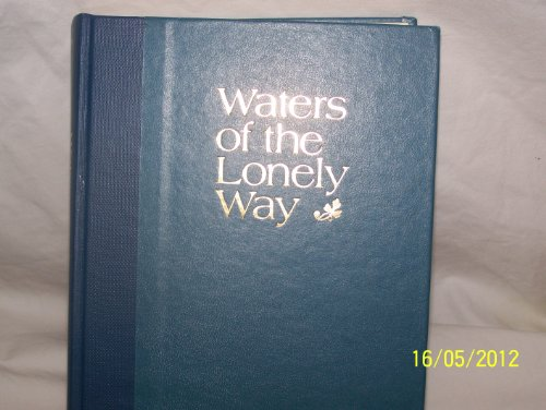 Waters of the Lonely Way; a Chronicle of Weston, Vermont; 1761 to 1978: Pannes, Ernestine Dunaway
