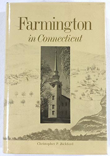 Farmington in Connecticut: Bickford, Christopher P
