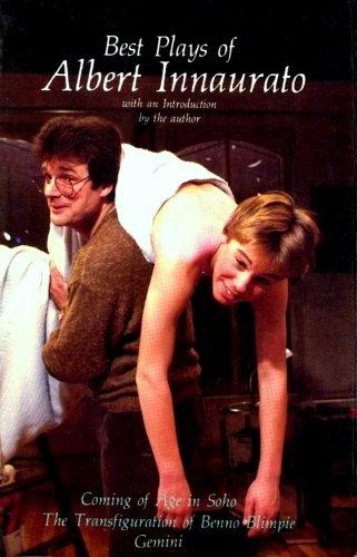 9780914017141: Best Plays of Albert Innaurato: Coming of Age in Soho, Gemini, the Transfiguration of Benno Blimpie