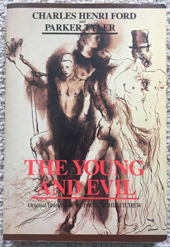 9780914017158: The Young and Evil