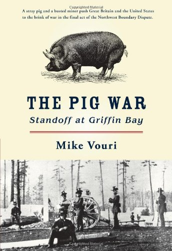 9780914019626: The Pig War: Standoff at Griffin Bay