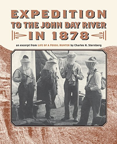 Expedition to the John Day River in: Sternberg, Charles H