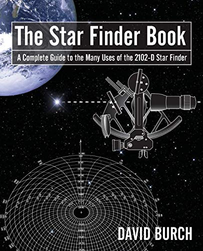 9780914025009: The Star Finder Book: A Complete Guide to the Many Uses of the 2102-D Star Finder, 2nd Edition