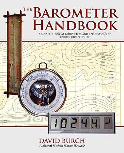 9780914025122: The Barometer Handbook: A Modern Look at Barometers and Applications of Barometric Pressure