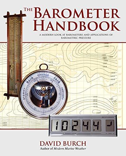 9780914025122: The Barometer Handbook: A Modern Look at Barometers and Applications of Barometric Pressure