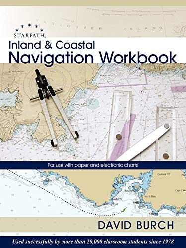 9780914025139: Inland and Coastal Navigation Workbook: For Use with Paper and Electronic Charts