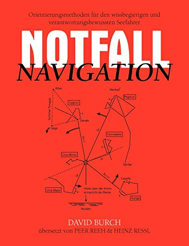9780914025177: Notfall Navigation: Orientierungsmethoden für den wissbegierigen und verantwortungsbewussten Seefahrer