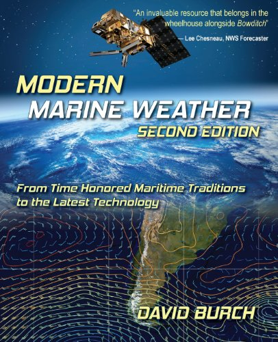9780914025337: Modern Marine Weather: From Time Honored Maritime Traditions to the Latest Technology, 2nd Edition