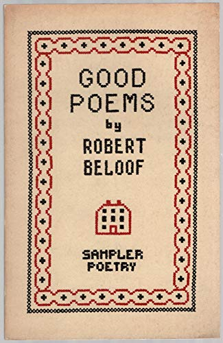 Good Poems: Robert Beloof