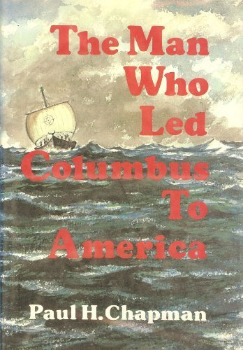 9780914032014: The man who led Columbus to America,