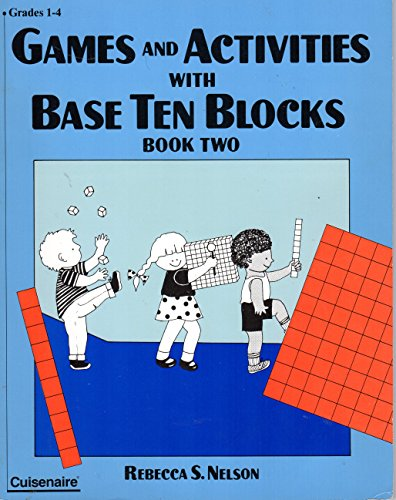 9780914040583: Games and Activities With Base Ten Blocks/Book 2 Grades 1-4
