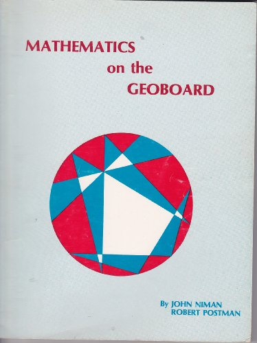 9780914040729: Mathematics on the geoboard