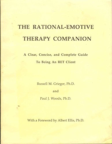 9780914044109: The Rational-Emotive Therapy Companion: A Clear, Concise and Complete Guide to Being an Ret Client