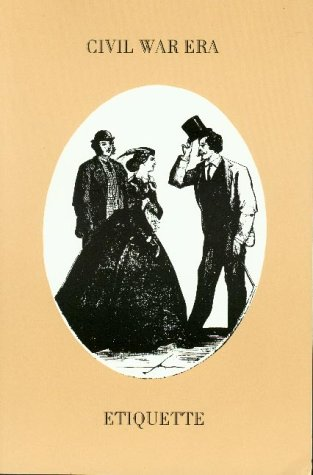 9780914046073: Civil War Era Etiquette: Martine's Handbook & Vulgarisms in Conversation