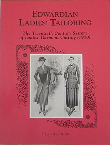 9780914046103: Edwardian Ladies' Tailoring: The Twentieth Century System of Ladies' Garment Cutting