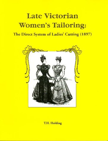 9780914046233: Late Victorian Women's Tailoring: The Direct System of Ladies' Cutting (1897